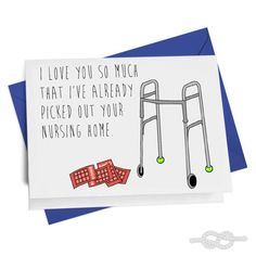Nursing Home Funny Mother's/Father's Day Card