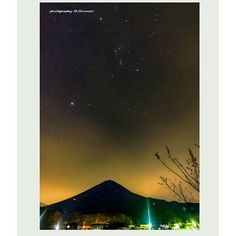 Instagram【m_gonmori】さんの写真をピンしています。 《オリオン座と富士山。 コラボできる季節になってきましたね。  #富士山 #山梨#mtfuji #鳴沢村#fujisan #東京カメラ部 #igersjp_fb #tokyocameraclub #igers #カメラのキタムラ #follow #igs_asia #worldcaptures #landescape #japan_night_view #lovers_nippon #japanbestpics #pashadelic #phos_japan #patagonia #ファインダー越しの私の世界 #landscapeplanet #star#星景 #夜景#nightview #オリオン座#orion #team_jp》