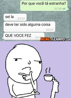 Memetizando | Acabando com a sua produtividade - Blog de Humor - Tirinhas - Gifs - Prints Engraçados - Videos engraçados e memes do Brasil. - Página 30