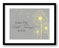Enjoy the Little Things In Life Yellow Grey by CustomPrintsYourWay, $2.00