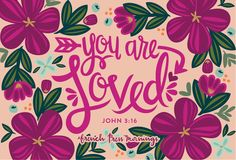 French Press Mornings - YOU ARE LOVED - John 3:16
