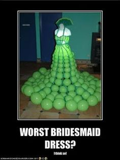 Ugly Wedding Dress- If you want a mini-dress, that's your prerogative, but DON'T give Grandpa Milton a heart attack from all of those balloons popping! Balloons are for decor. Ugly Dresses, Crazy Dresses, Ugly Outfits, Nice Dresses, Unusual Dresses, Crazy Outfits, Amazing Dresses, Bad Fashion, Weird Fashion