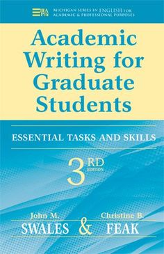Academic Writing for Graduate Students: Essential Tasks a…