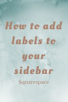 How to add labels to your sidebar make categories and use canva to make designs to list each category that links to all blog posts under each one. Nice way to keep it easy to find and a nice designs squarespace image blocks