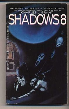 Eighth in landmark SHADOWS anthology series, edited by Charles L. Grant.