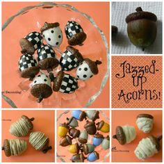 Forever Decorating!: Jazzed-Up Acorns!
