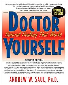 Doctor Yourself: Natural Healing That Works: Andrew W Saul PH.D.: 9781591203100: Amazon.com: Books