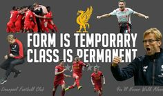 Form is Temporary Class is Permanent - Been experimenting with some fantastic software which helps create amazing images.  Hit like if you like this image! #LFC #LFCFamily #LiverpoolFC #Klopp #Gerrard #Coutinho #TeamSpirit #Class #Kop #Anfield #YNWA #Liverpool #WeGoAgain #WeAreLiverpool #JFT96
