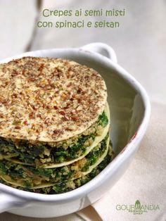 Gourmandia: Crepes vegane ai semi misti con spinaci e seitan