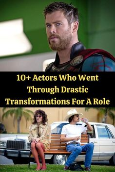 10+ Actors Who Went Through Drastic Transformations For A Role Sometimes it takes a whole lot to be an actor. You're constantly under the scrutiny of the public, you're constantly being judged based on your most recent performance and sometimes, you have to lose 50 pounds to play a role. These are the latter moments we've found.