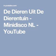 De Dieren Uit De Dierentuin - Minidisco NL - YouTube