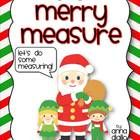 Get your kiddos ready to do some Merry Measuring!  I have created this little freebie for my fellow TPTer, my blog followers, and anyone who finds ...