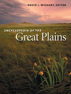 Encyclopedia of the Great Plains by David J. Wishart http://www.amazon.com/dp/0803247877/ref=cm_sw_r_pi_dp_cvXVub1CYZ3EK
