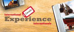 Expérience internationale Canada http://www.international.gc.ca/experience/index.aspx?lang=fra