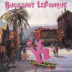 Buckshot Lefonque - Music Evolution [1997]