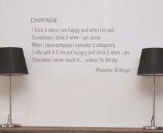 Leonora Hammond Champagne Madam Bollinger Quote Wall Sticker