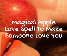 Magical Apple Love Spell To Make Someone Love You Powerful 'Get Back Ex' Spell. Love Spell Casting done for you. Ex Back Spell. Love Spell Chant, Cast A Love Spell, Love Spell That Work, Make Him Want You, If You Love Someone, Love You, Free Love Spells, Powerful Love Spells, Spelling Online