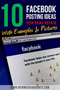 10 Quick & Easy Facebook Posting Ideas for Real Estate #realestate #realtor #agent