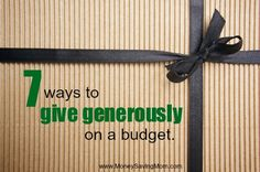 31 days of giving on a budget: 7 ways to give generously on a budget