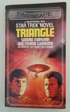 A Star Trek Novel: Triangle -- Sondra Marshak & Myrna Culbreath