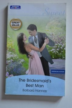 sweet , mills and boon p/back the bridesmaid s best man.by barbara hannay 2008 Bridesmaid, Paper, Sweet, Maid Of Honour, Candy, Bridesmaids, Dama De Honor