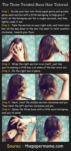 three twisted buns. These are so easy! I put my hair like this all the time then add a little hair comb. <3