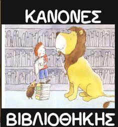 """""""ΠΕΡΙ... ΝΗΠΙΑΓΩΓΩΝ"""" : Ο Λέανδρος μαθαίνει τους Κανόνες της Βιβλιοθήκης Class Rules, Baby Sign Language, Learning Process, Too Cool For School, Books To Read, Reading Books, Bookmarks, Winnie The Pooh, Literacy"""