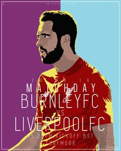 Lfcart design Liverpool FC vs Burnley FC designed by William Wall.
