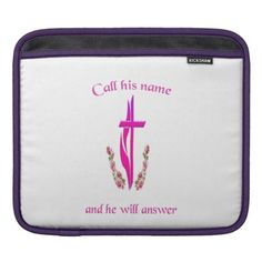 Call Jesus name iPad Sleeve
