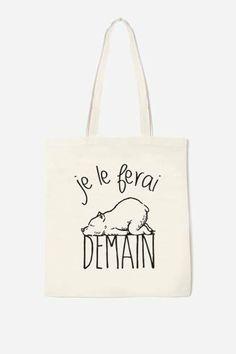 "Je le ferai demain - it translates to ""I will do it tomorrow"""