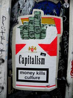 Money kills culture.