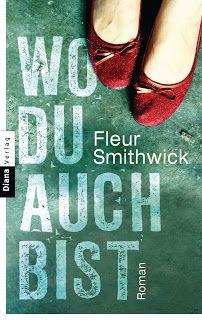 ~*Book Lounge-Lesegenuss*~: (Rezension) Wo du auch bist - Fleur Smithwick