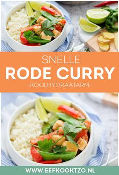 Rode curry met kip en bloemkoolrijst | Eef kookt Zo Low Carb Recipes, Healthy Recipes, Cantaloupe, Food To Make, Curry, Good Food, Asian, Meat, Chicken