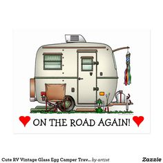 Shop Cute RV Vintage Glass Egg Camper Travel Trailer Postcard created by Personalize it with photos & text or purchase as is! Caravan Vintage, Vintage Rv, Vintage Trailers, Vintage Travel, Vintage Campers, Vintage Motorhome, Vintage Style, On The Road Again, Camper Interior