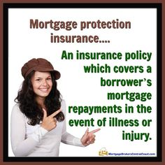 An insurance policy which covers a borrower's mortgage repayments in the event of illness or injury. Best Mortgage Lenders, Mortgage Payment Calculator, Refinance Mortgage, Mortgage Tips, Mortgage Quotes, Mortgage Humor, Mortgage Loan Officer, Paying Off Mortgage Faster