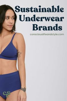 These sustainable underwear brands have eco-friendly & organic briefs, hipsters, thongs, and more made from fabrics like organic cotton, hemp, and Tencel! This guide includes size-inclusive underwear available in XXS-4XL with one option up to 6XL. #underwear #organicunderwear Ethical Fashion Brands, Ethical Clothing, Vegan Fashion, Slow Fashion, Women's Fashion, Independent Clothing, Underwear Brands, Fair Trade Fashion, Eco Friendly Fashion