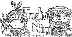 Indian v.s. Ninja