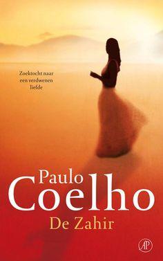 bol.com | De Zahir, Paulo Coelho | 9789029575959 | Boeken Good Books, Books To Read, My Books, Meditation Practices, My Yoga, Self Help, Inspire Me, Self Love, Spirituality