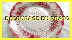 DECOUPAGE EM PRATO - 1 - Nane Mendes - Como decorar um prato com DECOUPA... SHOWWWWW... NANE... AMEI... UM CHARME... PASSO A PASSO RÁPIDO E PRÁTICO.. TAÍ TENHO UMA COLEÇÃO DE PRATOS TRANSPARENTES PRECISANDO DE UMA RECICLAGEM ... E SEM CONTAR QUE É DE BAIXO CUSTO... ADOREI... AGORA O SEGUNDO VÍDEO.. BEIJOS