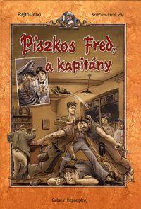 Rejtő Jenő: Piszkos Fred, a kapitány Jena, Comic Books, Baseball Cards, Comics, Painting, Art, Painting Art, Comic Book, Paintings