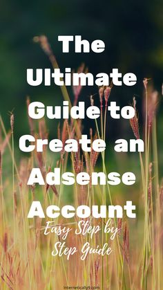 How to create an AdSense account. Step by step guide for beginners. Marketing Plan, Internet Marketing, Affiliate Marketing, Social Media Marketing, Marketing Strategies, Business Tips, Online Business, Advertising Networks, Step Guide