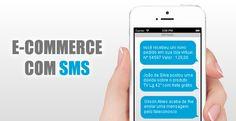 Descubra como o SMS pode melhorar a experiência de compra em seu e-commerce