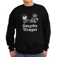 Gangster Wrapper Dark Sweater Fleece Hoodie, Crew Neck Sweatshirt, Graphic Sweatshirt, T Shirt, Look At You, Just For You, Funny Christmas Sweaters, Custom T, Hoodies