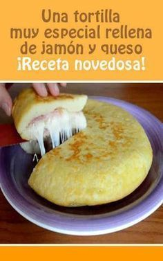 Una tortilla muy especial rellena de jamón y queso.A very special tortilla stuffed with ham and cheese. Cooking Time, Cooking Recipes, Healthy Recipes, Tortillas, Tapas, Food Porn, Good Food, Yummy Food, Latin Food