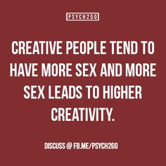 And the sex is more creative ;)