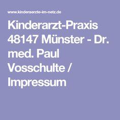 Kinderarzt-Praxis 48147 Münster - Dr. med. Paul Vosschulte / Impressum