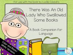 """""""There Was An Old Lady Who Swallowed Some Books: Language Companion"""" is the perfect back to school treat for you and your kiddos! In """"There Was An Old Lady Who Swallowed Some Books"""" by Lucille Colandro, the little old lady is eating all types of school supplies. You'll never guess what pops out in the end!"""