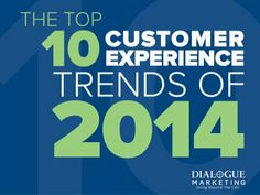 Top 10 Customer Experience Trends of 2014