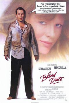 Blind Date (1987) Stars: Kim Basinger, Bruce Willis, John Larroquette, William Daniels, Phil Hartman, George Coe ~ Director: Blake Edwards