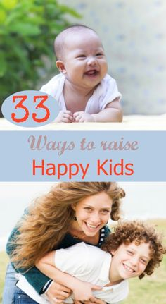 33 Ways to Raise Happy Kids #behappy #parenting #drrobyn